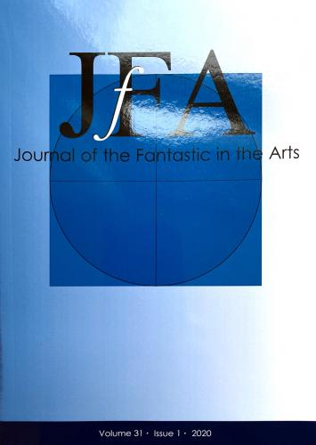 Journal of the Fantastic in the Arts Vol. 31 Issue 1 2020