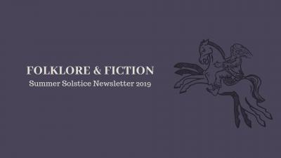 Folklore & Fiction Summer Solstice Newsletter