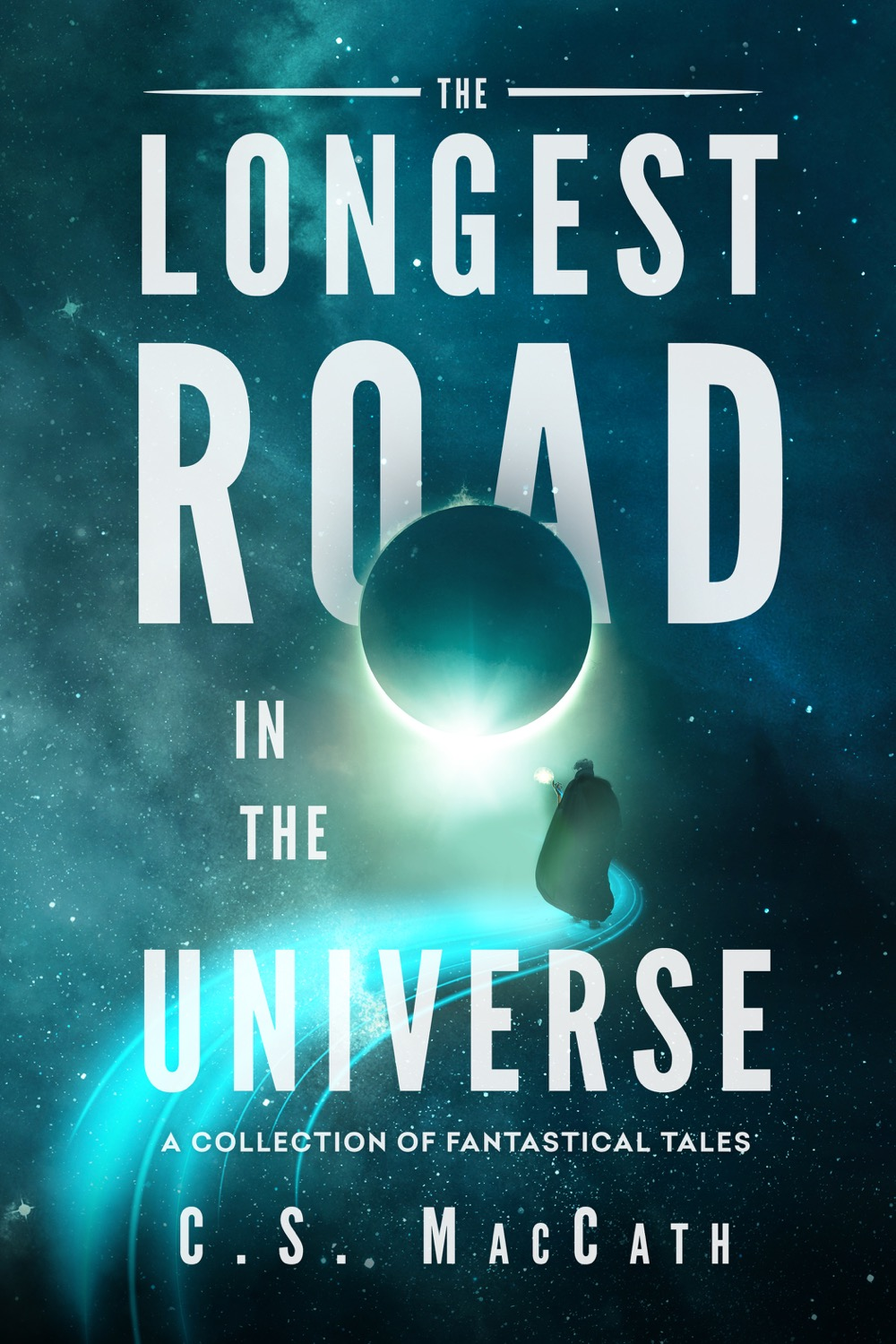 The Longest Road in the Universe Second Edition